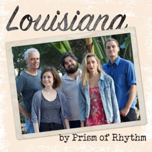 Prism of Rhythm--Louisiana